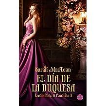 El día de la duquesa (Escándalos & Canallas nº 3)
