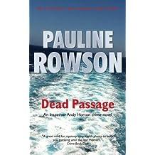 Dead Passage: An Inspector Andy Horton Crime Novel (Di Andy Horton Mystery 14)