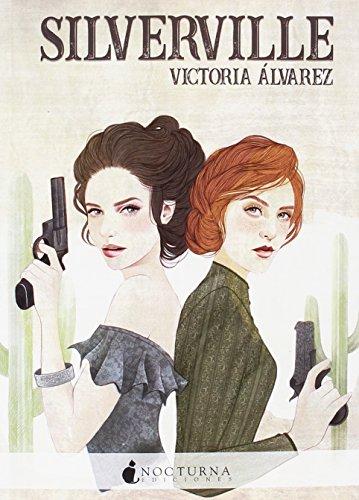 Silverville (Literatura Mágica) por Victoria Álvarez