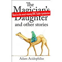The Magician's Daughter and other stories