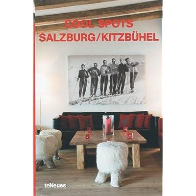 Cool Spots Salzburg/Kitzbeuel: Salzburh/Kitzbuhel