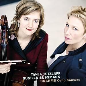 Brahms: Cello Sonatas by Tanja Tetzlaff & Gunilla Suessman
