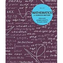 Mathematics: A Curious History