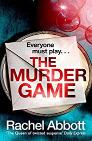 The Murder Game: A new must-read thriller from the bestselling author of 'AND SO IT BEGINS' (Stephanie
