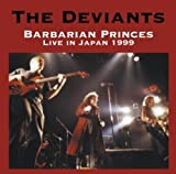 the Deviants: Barbarian Princes (Audio CD)