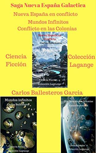 Saga Nueva España Galactica: Pack (Nueva España Galctica nº 2) de [Ballesteros