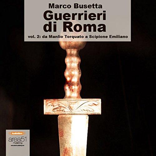 Guerrieri di Roma, vol. 2  Audiolibri