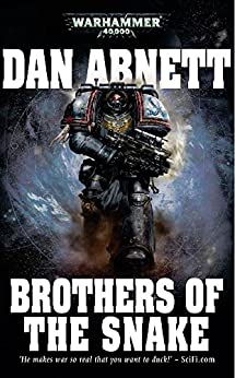 Brothers of the Snake (Warhammer 40,000) (English Edition)
