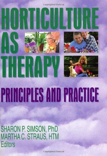 Horticulture as Therapy: Principles and Practice by Sharon Simson (1997-11-03)