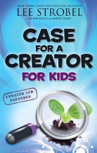 Case for a Creator for Kids (Case for... Series for Kids) por Lee Strobel