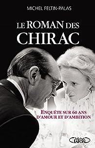 Le roman des Chirac par Feltin-Palas