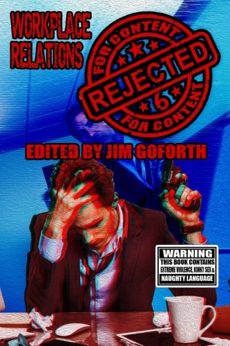 Rejected for Content 6: Workplace Relations: Volume 6