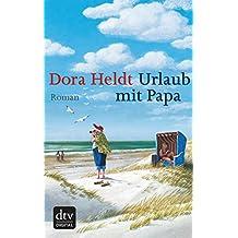 Urlaub mit Papa: Roman (German Edition)