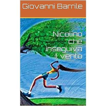 Nicolino Che Inseguiva Il Vento (Accadde, A S. Rocco, Un Giorno ... Vol. 5)