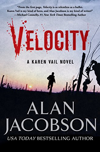 Velocity: The Karen Vail Series: Volume 3 (The Karen Vail Novels)