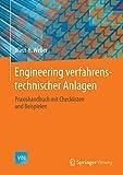 Image de Engineering verfahrenstechnischer Anlagen: Praxishandbuch mit Checklisten und Beispielen (