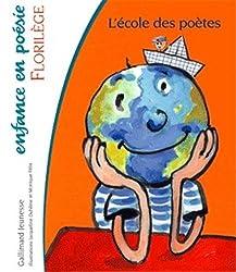 L'école des poètes: Florilège