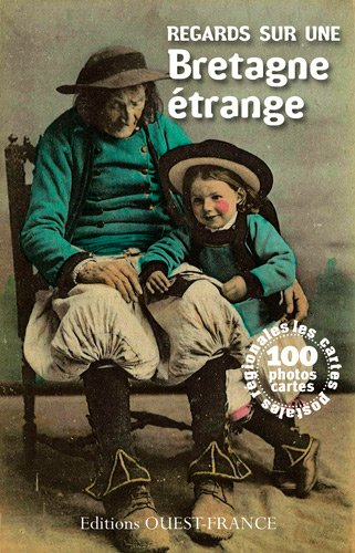 Regards sur une Bretagne étrange par James Eveillard