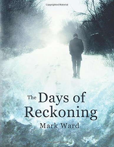 The Day's of Reckoning