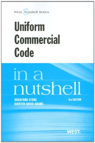 Uniform Commercial Code in a Nutshell by Bradford Stone (2012-05-03)