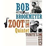 Tonites Music Today / Whooeeee - Bob Brookmeyer & Zoot Sims