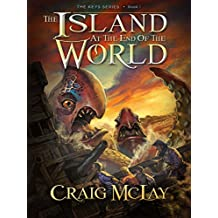 The Island At The End Of The World (The Keys Book 1)