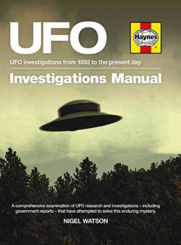 [UFO Investigations Manual: UFO Investigations from 1892 to the Present Day] (By: Nigel Watson) [published: February, 2014]