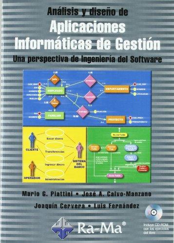 Análisis y diseño de Aplicaciones Informáticas de Gestión. Una perspectiva de Ingeniería del Software. por Mario G. . . . [et al. ] Piattini Velthuis