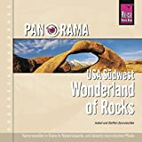 Panorama USA Südwest. Wonderland of Rocks: Naturwunder in Stein in Nationalparks und abseits touristischer Pfade