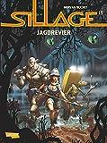 Sillage, Band 15: Jagdrevier