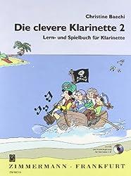Die Clevere Klarinette: Lern- Und Spielbuch Für Klarinette. Band 2. Klarinette. Ausgabe Mit Cd.