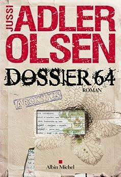 Dossier 64 par [Berg, Caroline, Adler-Olsen, Jussi]