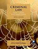 Criminal Law Text, Cases, and Materials 6/e