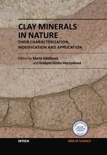 Clay Minerals in Nature - Their Characterization, Modification and Application