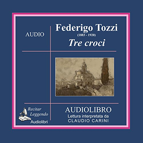 Tre croci (Three Crosses)  Audiolibri