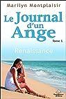 Le journal d'un Ange, tome 1 : Renaissance par Montplaisir