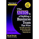 Rich Dad's Advisors®: The ABC's of Building a Business Team That Wins: The Invisible Code of Honor That Takes Ordinary People and Turns Them Into a Championship Team