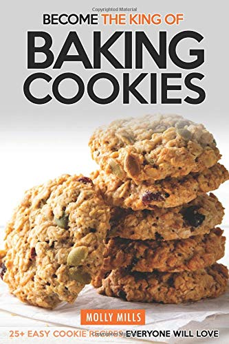 aking Cookies: 25+ Easy Cookie Recipes Everyone Will Love ()