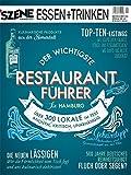 SZENE HAMBURG ESSEN & TRINKEN 29/2016: Der wichtigste Restaurantführer für Hamburg