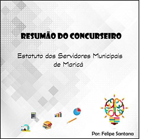Resumão do Concurseiro: Estatuto dos Servidores Municipais de Maricá (Portuguese Edition)