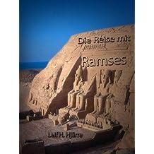 Die Reise mit Ramses