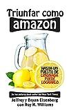 Triunfar como Amazon: Hasta un puesto de limonada puede lograrlo
