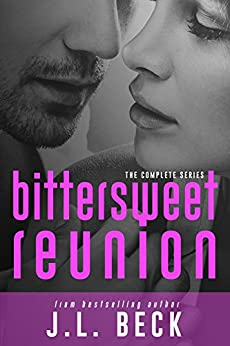 Bittersweet Reunion (The Complete Series Books 1-5) by [Beck, J.L.]