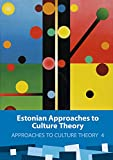 Front cover for the book Estonian approaches to culture theory by Kalevi Kull