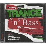 Trance 'n' Bass - Presented by Mixmag (12 Mentalist Tunes to Rinse Your Weasel) by John B., Klute, Concord Dawn, Teebee, Cause4Concern, Raiden, Plexus, Kemal & Tec (0100-01-01)