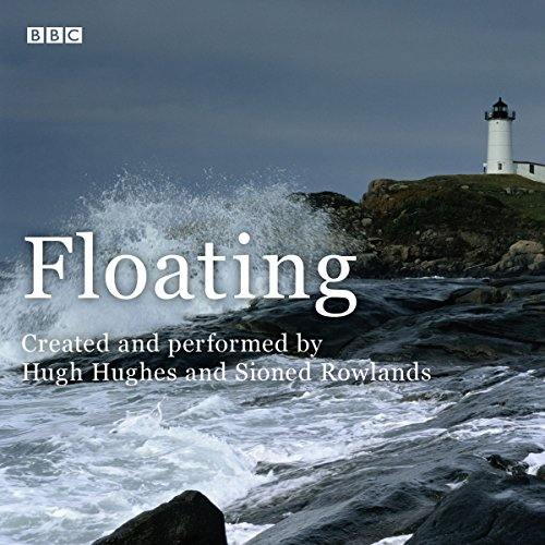 Floating: A BBC Radio 4 dramatisation - Floating-radio