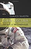 Luna Oscura: The Apollo 20 Chronicles