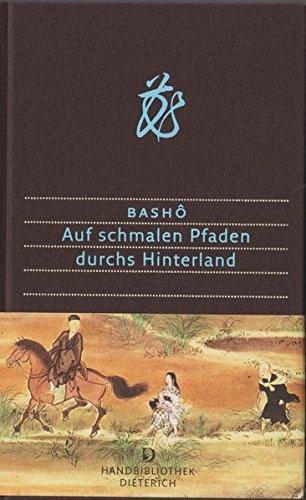 Buchseite und Rezensionen zu 'Auf schmalen Pfaden durchs Hinterland (Handbibliothek Dieterich)' von Matsuo Bashô
