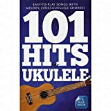 101 Hits for Ukulele - arrangiert für Ukulele [Noten/Sheetmusic]