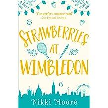 Strawberries at Wimbledon (A Short Story) (Love London Series)